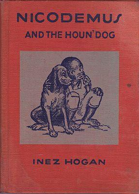 Nicodemus and the Houn' DogHogan, Inez - Product Image