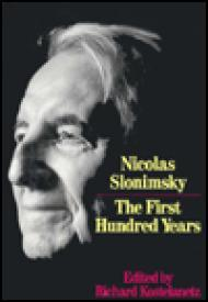 Nicolas Slonimsky: The First Hundred Yearsby: Slonimsky, Nicolas - Product Image