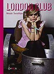 Nicole Trevillian: London ClubCooper, Leonie - Product Image