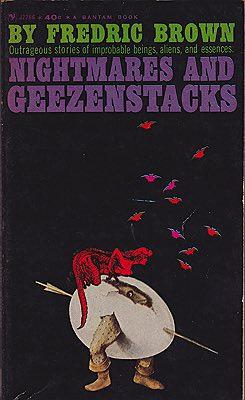 Nightmares and Geezenstacks: 47 StoriesBrown, Fredric - Product Image