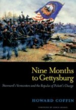 Nine Months to Gettysburg: Stannard's Vermonters and the Repulse of Pickett's Chargeby: Coffin, Howard - Product Image