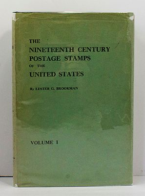 Nineteenth Century Postage Stamps of the United States, The ; 2 volumes (SIGNED COPY)Brookman, Lester G. - Product Image
