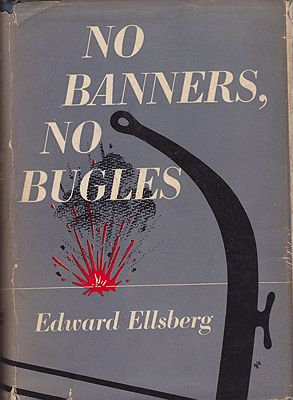 No Banners, No BuglesEllsburg, Edward - Product Image