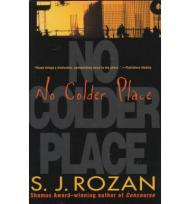 No Colder Placeby: Rozan, S. J. - Product Image