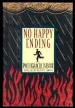 No Happy Endingby: Taibo, Paco Ignacio - Product Image