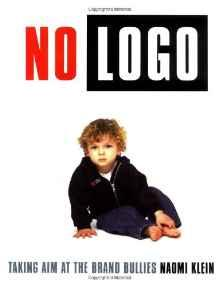 No Logo: Taking Aim at the Brand BulliesKlein, Naomi - Product Image