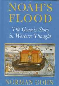 Noah's Flood: The Genesis Story in Western ThoughtCohn, Professor Norman - Product Image