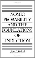 Nomic Probability and the Foundations of InductionPollock, John L. - Product Image