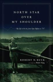North Star over My Shoulder: A Flying Lifeby: Buck, Bob - Product Image