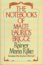 Notebooks of Malte Laurids Brigge, The by: Rilke, Rainer Maria - Product Image