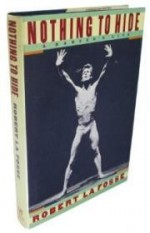 Nothing to Hide: A Dancer's Lifeby: Fosse, Robert La - Product Image
