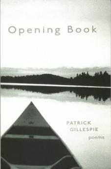 OPENING BOOK: POEMSGillespie, Patrick - Product Image
