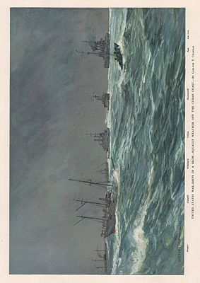 ORIG VINTAGE COLOR LITHO PRINT/ UNITED STATES WARSHIPS IN A BLOW-SQUALLY WEATHER OFF THE CUBAN COASTillustrator- Carlton T.  Chapman - Product Image