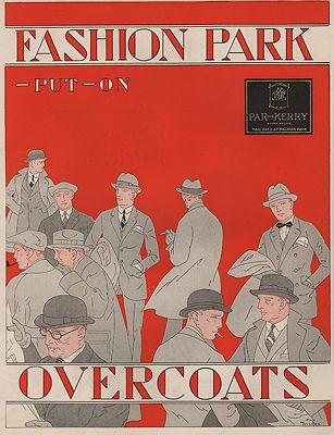 ORIG VINTAGE MAGAZINE AD/ 1923 FASHION PARK OVERCOATS ADillustrator- Ray   Wilcox - Product Image