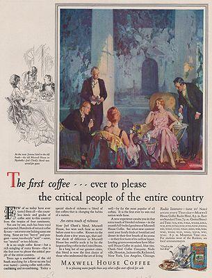 ORIG VINTAGE MAGAZINE AD/ 1928 MAXWELL HOUSE COFFEE ADillustrator- N/A - Product Image