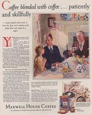 ORIG VINTAGE MAGAZINE AD/ 1928 MAXWELL HOUSE COFFEE ADillustrator- Pruett  Carter - Product Image