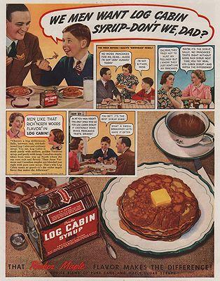 ORIG VINTAGE MAGAZINE AD/ 1938 LOG CABIN SYRUP ADillustrator- N/A - Product Image