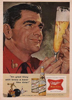 ORIG VINTAGE MAGAZINE AD/ 1957 MILLER HIGH LIFE ADillustrator- N/A - Product Image