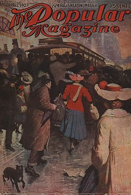 ORIG VINTAGE MAGAZINE COVER/ POPULAR MAGAZINE - APRIL 1907illustrator- W.L.  Leigh - Product Image