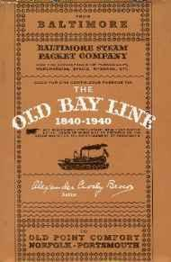 Old Bay Line, The: 1840-1940by: Brown, Alexander Crosby - Product Image