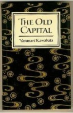 Old Capital, The by: Kawabata, Yasunari - Product Image
