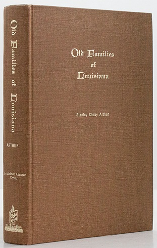 Old Families of LouisianaArthur, Stanley Clisby - Product Image