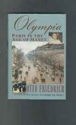 Olympia: Paris in the age of Manetby: Friedrich, Otto - Product Image