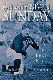 On Any Given Sunday: A Life of Bert BellLyons, Robert - Product Image