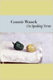 On Speaking Terms (Lannan Literary Selections)by: Wanek, Connie - Product Image