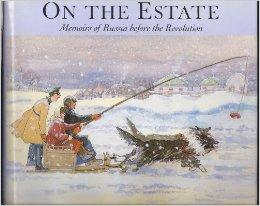 On the Estate: Memoirs of Russia Before the RevolutionDavydoff, Mariamna - Product Image