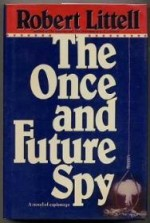 Once and Future Spy, The by: Littell, Robert - Product Image
