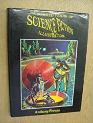 One Hundred Years of Science Fiction IllustrationFrewin, Anthony - Product Image