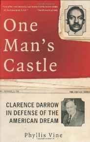 One Man's Castle: Clarence Darrow in Defense of the American DreamVine, Phyllis - Product Image
