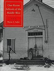 One-Room Schools of the Middle West: An Illustrated HistoryFuller, Wayne E. - Product Image