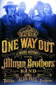One Way Out: The Inside History of the Allman Brothers BandPaul, Alan - Product Image