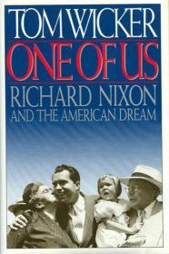 One of Us: Richard Nixon and the American DreamWicker, Tom - Product Image