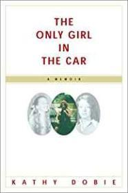 Only Girl In The Car, Theby: Dobie, Kathy - Product Image