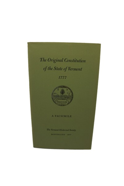 Original Constitution of the State of Vermont - 1777 - A Facsimile, Theby: Vermont Historical Society - Product Image