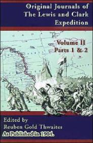 Original Journals of the Lewis and Clark Expedition, Volume 2by: Thwaites, Reuben Gold - Product Image