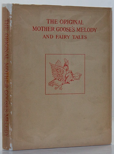Original Mother Goose's Melody as Issued by John Newbery, etc.Whitmore (Intro.), William - Product Image