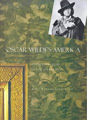 Oscar Wilde's America: Counterculture in the Gilded Ageby: Blanchard, Ms. Mary Warner - Product Image
