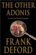 Other Adonis, The : A Novel of Reincarnationby: Deford, Frank - Product Image