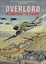 Overlord: 6 Juin 1944 - La Liberteby: Saint-Michel, Serge and Mister Kit - Product Image