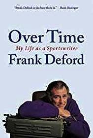 Overtime: My Life as a Sportswriter (SIGNED BY AUTHOR)Deford, Frank - Product Image