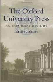 Oxford University Press : an informal HistorySutcliffe, Peter H. - Product Image