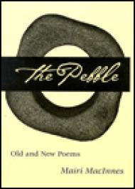 PEBBLE, The: OLD & NEW POEMS: Old and New Poems (Illinois Poetry Series )by: MacInnes, Mairi - Product Image
