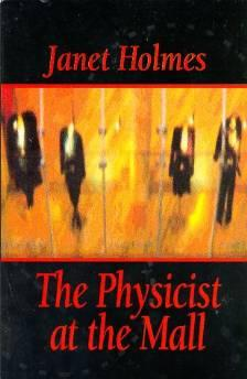 PHYSICIST AT THE MALL, THEJanet (Janet A.) Holmes - Product Image