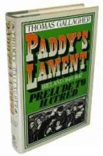 Paddy's lament: Ireland 1846-1847 prelude to hatredby: Gallagher, Thomas Michael - Product Image