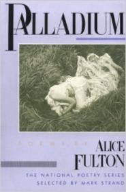 Palladium: POEMSby: Fulton, Alice - Product Image