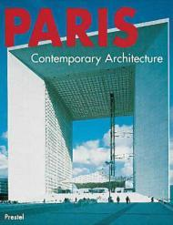Paris - Contemporary Architectureby: Gleiniger, Andrea and Gerhard Matzig and Sebastian Redecke - Product Image